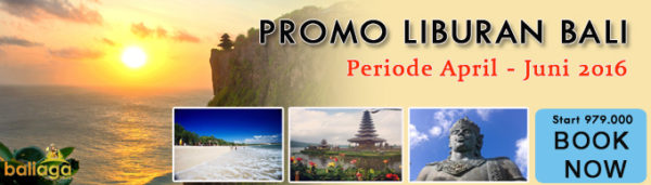 promo liburan april mei juni 2016