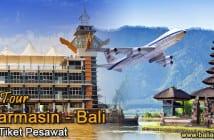 Paket Tour Banjarmasin-Bali